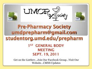 Pre-Pharmacy Society umdprepharm@gmail.com studentorg.umd.edu/prepharm