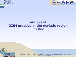 Analysis of  ICZM practice in the Adriatic region - Outline