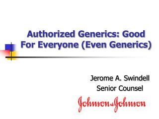 Authorized Generics: Good For Everyone (Even Generics)