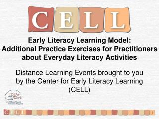 Early Literacy Learning Model:  Additional Practice Exercises for Practitioners about Everyday Literacy Activities
