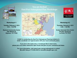 You are Invited East Port Subregional Plan Workshops