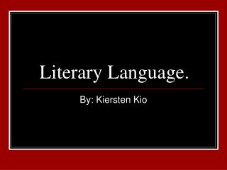 Literary Language.