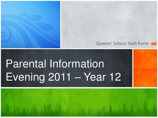 Parental Information Evening 2011 – Year 12