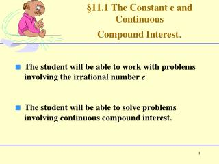 §11.1 The Constant e and Continuous  Compound Interest .