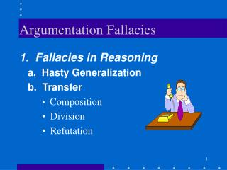 Argumentation Fallacies
