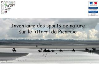 Inventaire des sports de nature sur le littoral de Picardie