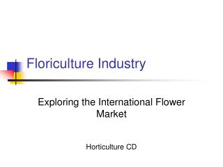 Floriculture Industry