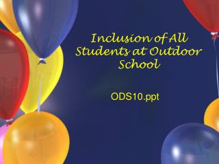 Inclusion of All Students at Outdoor School