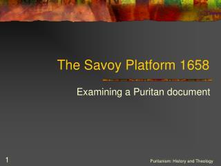 The Savoy Platform 1658