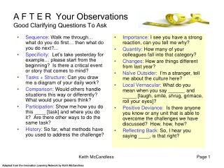 A F T E R  Your Observations  Good Clarifying Questions To Ask