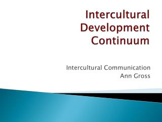 Intercultural Development Continuum