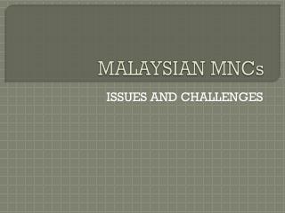 MALAYSIAN MNCs