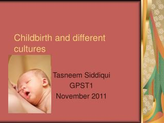 Childbirth and different cultures
