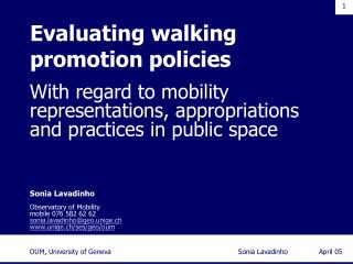Evaluating walking promotion policies
