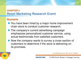 CHAPTER 5 Retail Marketing Research Event