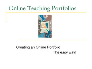 Online Teaching Portfolios