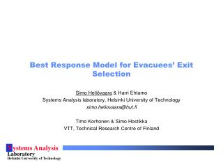 Best Response Model for Evacuees' Exit Selection