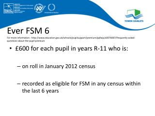 Ever FSM 6 For more information - http://www.education.gov.uk/schools/pupilsupport/premium/ppfaqs/a0076087/frequently-a
