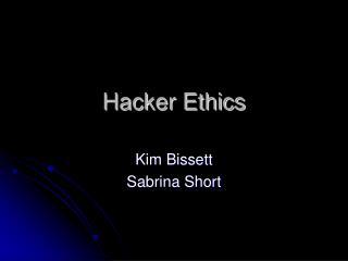 Hacker Ethics