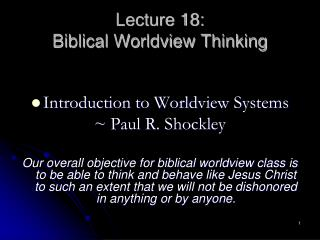 Lecture 18:   Biblical Worldview Thinking