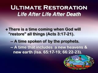 Ultimate Restoration Life After Life After Death
