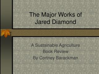 The Major Works of  Jared Diamond