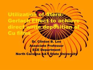 Utilization of Stern-Gerlach Effect to achieve direct write deposition of Cu films