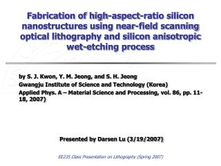 Fabrication of high-aspect-ratio silicon nanostructures using near-field scanning optical lithography and silicon aniso