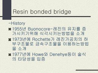 Resin bonded bridge