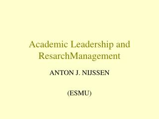 Academic Leadership and ResarchManagement