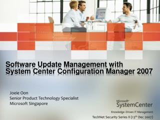 Software Update Management with  System Center Configuration Manager 2007