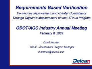 Requirements Based Verification Continuous Improvement and Greater Consistency  Through Objective Measurement on the OT