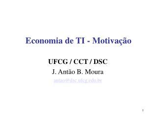 Economia de TI - Motivação