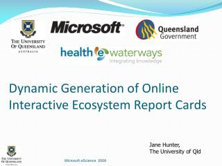 Dynamic Generation of Online Interactive Ecosystem Report Cards