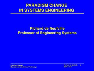 PARADIGM CHANGE IN SYSTEMS ENGINEERING