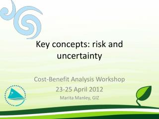 Key concepts: risk and uncertainty