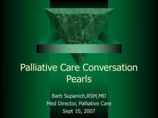 Palliative Care Conversation Pearls