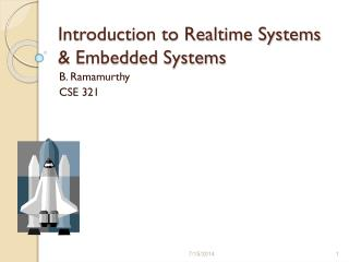 Introduction to Realtime Systems & Embedded Systems