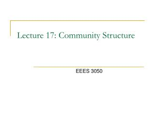 Lecture 17: Community Structure