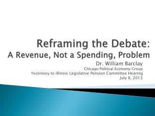 Reframing the Debate:  A Revenue, Not a Spending, Problem