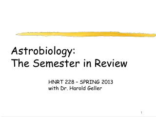 Astrobiology: The Semester in Review