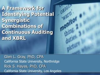 A Framework for Identifying Potential Synergistic Combinations of Continuous Auditing and XBRL