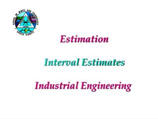 Estimation  Interval Estimates Industrial Engineering