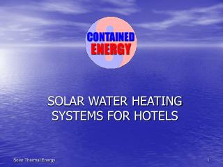 SOLAR WATER HEATING SYSTEMS FOR HOTELS