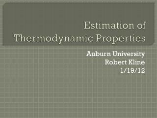 Estimation of Thermodynamic Properties