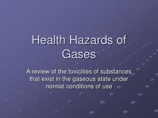 Health Hazards of Gases