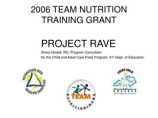 2006 TEAM NUTRITION TRAINING GRANT