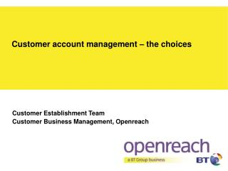 Customer account management – the choices