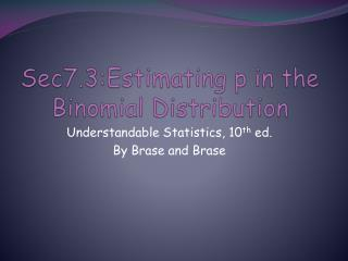 Sec7.3:Estimating p in the Binomial Distribution