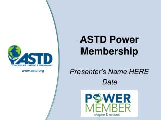 ASTD Power Membership